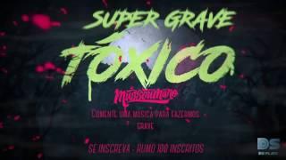 MUSSOUMANO TÓXICO - SUPER GRAVE - NUNCA VC VIU IGUAL!!!