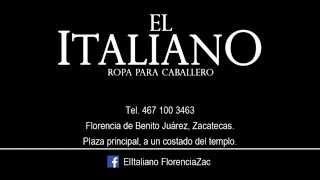 ''El Italiano'' Florencia Zacatecas