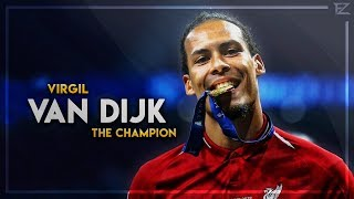 Virgil Van Dijk 2019 ▬ The Champion ● Tackles, Defensive Skills & Goals | HD