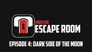 Episode 4: Dark Side of the Moon (Trailer) - Houston Escape Room