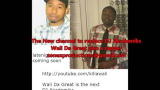 Wali Da Great The next DJ Akademiks?DJ akademiks replacement