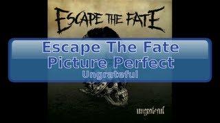 Escape The Fate - Picture Perfect [HD, HQ]