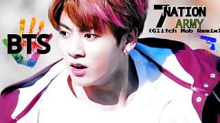 BTS (방탄소년단)● 7 Nation Army [Glitch Mob Remix)🔫