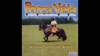 Porca Veia - Cavalo Tostado
