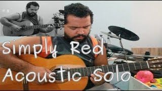 Simply Red - For Your Babies (Cover) - Acoustic Solo by Mondego