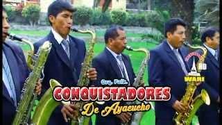 Conquistadores  de Ayacucho - Somos Acosvinchinos de Oro (Santiago)