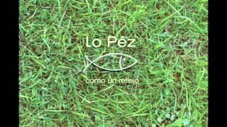 Lo Péz - Don lucero (Román Giudice)