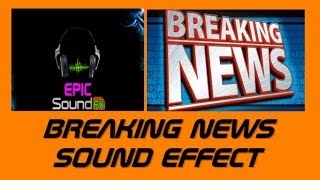 BREAKING NEWS bulletin sound effect - EPICsoundFX