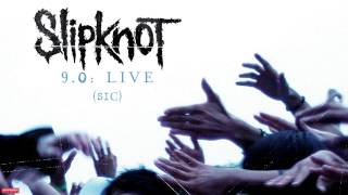 Slipknot - (Sic) LIVE (Audio)