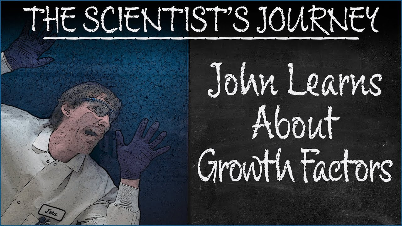 John Learns About Growth Factors