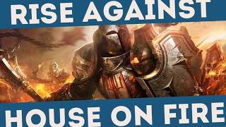 Rise Against House on Fire HD Lyric Video