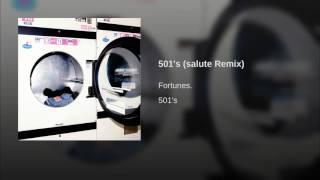 501's (salute Remix)
