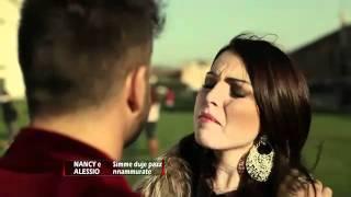 Nancy  & Alessio - Simme duje pazze 'nnammurate -  Video Ufficiale 2011