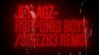 JETLAGZ (Kosi, Łajzol) - Roppongi Boys / STEEZ83 Remix