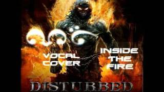 Inside The Fire (Disturbed cover) Vocal - Michael Rybak