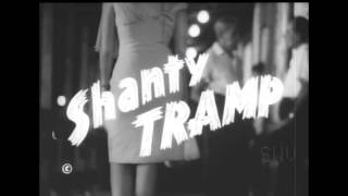 Something Weird Shanty Tramp (Theme Song & Radio Spot)