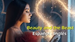 Ariana Grande & John Legend, Beauty and the Beast [Letra Español - English]