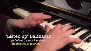 Balthazar Listen up