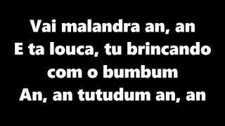 Vai Malandra (LETRA) Anitta, MC Zaac, Maejor ft. Tropkillaz & DJ Yuri Martins
