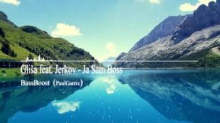 Gliša feat. Jerkov - Ja Sam Boss [BassBoosted]