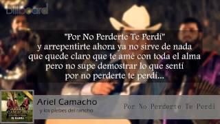 Ariel Camacho - Por No Perderte Te Perdí (Letra) (Estreno) (Julio) (Lo mas nuevo) 2015 HD
