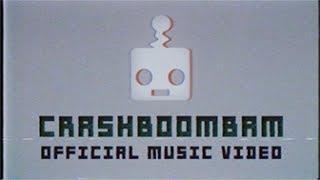 Kick The Robot - Crashboombam - Official Music Video