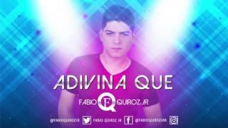 Fabio Quiroz Jr - Adivina Que (Cover Audio)