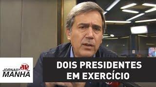 Anomalia brasileira cria dois presidentes em exercício | Marco Antonio Villa