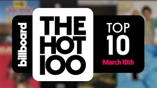 Early Release! Billboard Hot 100 Top 10 March 10th 2018 Countdown | Official