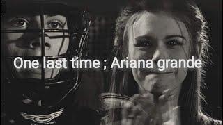 One last time ; Ariana grande // Sub Español