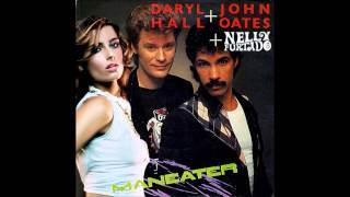 [Tom McKenzie Mashup] Maneater - Nelly Furtado and Hall & Oates