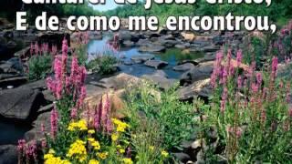 Cantarei de Jesus Cristo- H.A 241 (História dos hinos)