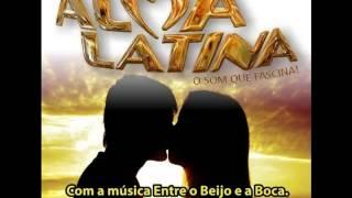 Banda Alma Latina - Entre o Beijo e a Boca (Lançamento 2014)