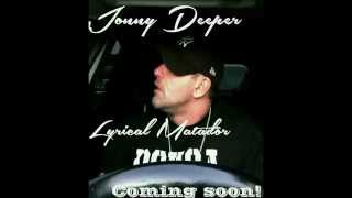 Lyrical Matador - Jonny Deeper