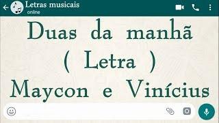 Duas da manhã - Letra - Maycon e Vinícius