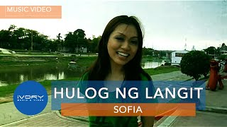 Sofia | Hulog Ng Langit | Official Music Video