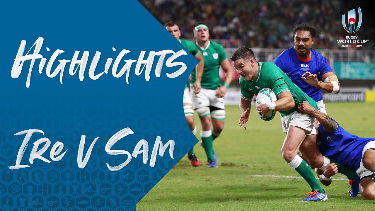 Highlights: Ireland v Samoa – Rugby World Cup