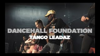 Dancehall Foundation | Tango Leadaz | mL