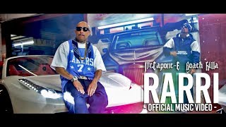 Mr.Capone-E - Rarri Feat. Roach Killa (Official Music Video )