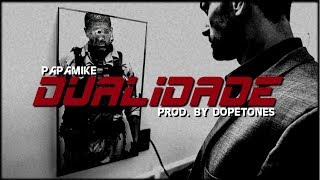 PapaMike - Dualidade (Rap Policial) Prod. By Dopetones