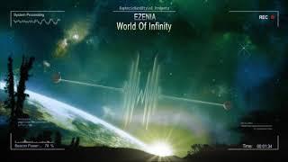 Ezenia - World Of Infinity [HQ Free]