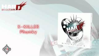 X-KILLER - Phunky [HARD GENERATION VOL.3 - TRACK 15]