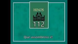 Hino SUD 112 - Assombro Me Causa (Original em Português)