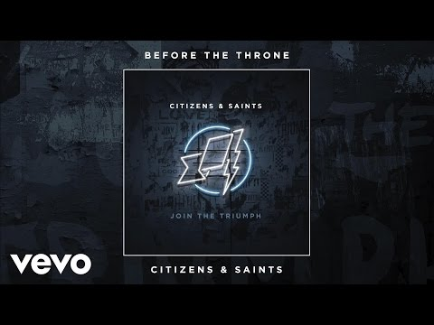 Citizens Saints Before The Throne Audio Chords Chordify
