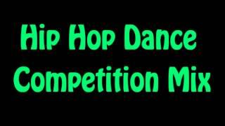 Hip Hop Competition Mix
