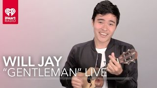 "Will Jay - ""Gentleman"" (Acoustic) | iHeartRadio Live"