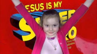 Jesus Your My Superhero Song