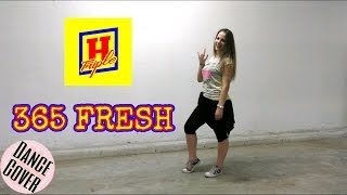 Triple H (트리플 H) - 365 FRESH Dance Cover by Rumi