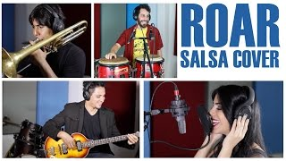 Katy Perry - Roar (Salsa Cover) Feat. Selene Fitch