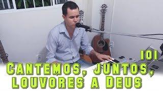 Jonas Benichio - Cantemos, juntos, louvores a Deus - 101